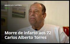 .:. http://buscaspopulares.blogspot.com.br/   ... Aos 72, morre Carlos Alberto T...