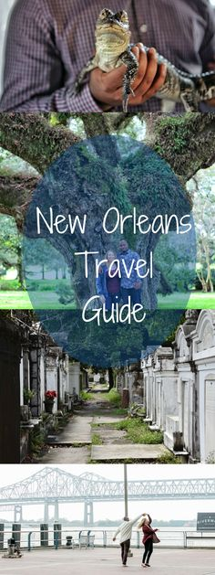 New Orleans Travel Guide- awesome! Let's go!
