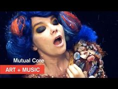OFFICIAL Bjӧrk - Mutual Core - Art + Music - MOCAtv FREAKIN' AWESOME!!!!