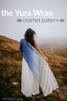 Pattern - the Yura Wrap, One design, several looks! - designed by A Crocheted Simplicity Crochet Pattern - the Yura Wrap, One design, several looks! - designed by A Crocheted Simplicity Crochet Wrap Pattern, Modern Crochet Patterns, Crochet Cape, Crochet Shirt, Shawl Patterns, Crochet Scarves, Crochet Designs, Crochet Clothes, Knit Crochet