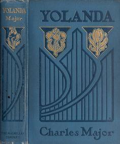 Rome Richardson--Major, Charles--Yolanda, Maid of Burgundy--NY, Macmillan, 1905   Flickr - Photo Sharing!