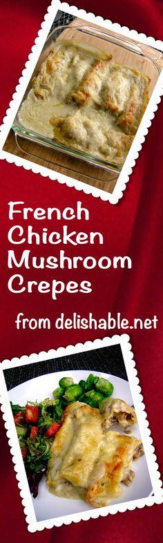 French Chicken Mushroom Crepes