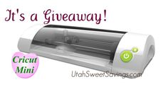 Utah Sweet Savings: Giveaway:  Cricut Mini