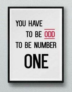 Oddest are you? -Yoda
