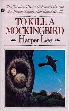 To Kill a Mockingbird - my childhood favorite - still love it !