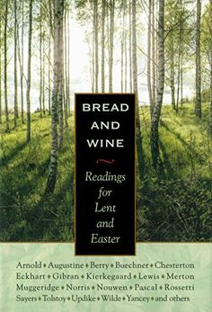 Bread and Wine: Readings for Lent and Easter by C.S. Lewis http://www.amazon.com/dp/0874869269/ref=cm_sw_r_pi_dp_JbrSwb02TZHTF