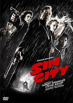 Sin City (2005), as part of a double-bill with 'Sin City: A Dame To Kill For'.