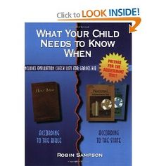 What Your Child Needs to Know When: According to the Bible, According to the State: with Evaluation Check Lists for Grades K-8 [Paperback]  Robin Sampson