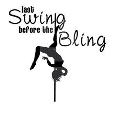 Last Swing Before The Bling Pole Dancing Bachelorette Party Shirt by TallulahMaeboutique, $9.99