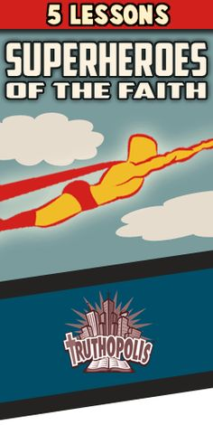 <i>Superheroes of the Faith</i> 5-Lesson Series from TruthQuest