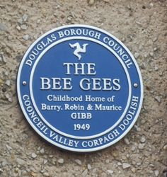 The Bee Gees lived in the Isle of Man as children.