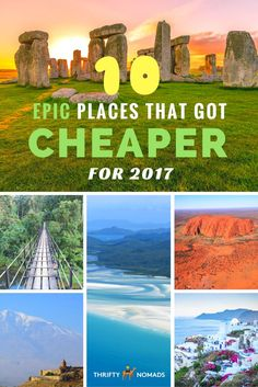 10 Incredible Places That Just Got Cheaper for 2017