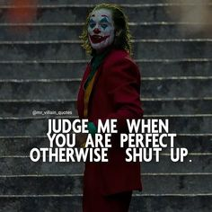 Joker Love Quotes, Joker Qoutes, Psycho Quotes, Karma Quotes, Badass Quotes, Reality Quotes, Mood Quotes, Silence Quotes, Positive Attitude Quotes