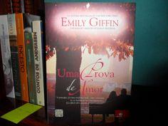 Dose Literária: Uma Prova de Amor - Um livro que me pegou de jeito...