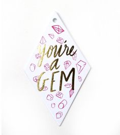 You're a Gem Gift Tags from the Glitter Guide x Thimblepress Collection Free Svg Cut Files, Letterpress Printing, Silhouette Design, Silhouette Projects, Silhouette Cameo, Foil Stamping, Vinyl Projects, Craft Projects, Svg Cuts