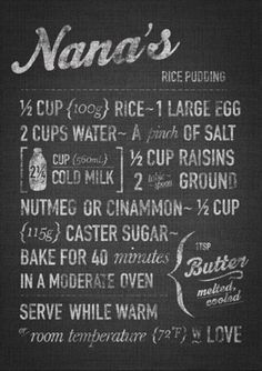Rice Pudding but omit the raisins - YUK