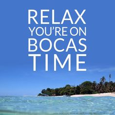 Things here go on another rhythm. Chill out and relax, you're on #BocasTime http://bocasdeltoro.travel