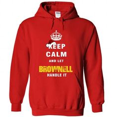 Keep Calm And Let BROWNELL Handle It #name #beginB #holiday #gift #ideas #Popular #Everything #Videos #Shop #Animals #pets #Architecture #Art #Cars #motorcycles #Celebrities #DIY #crafts #Design #Education #Entertainment #Food #drink #Gardening #Geek #Hair #beauty #Health #fitness #History #Holidays #events #Home decor #Humor #Illustrations #posters #Kids #parenting #Men #Outdoors #Photography #Products #Quotes #Science #nature #Sports #Tattoos #Technology #Travel #Weddings #Women