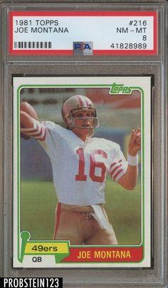 abc4effd6c4 1981 Topps #216 Joe Montana San Francisco 49ers RC Rookie HOF PSA 8 NM-