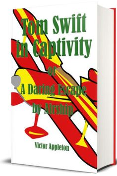 Tom Swift in Captivity by Victor Appleton | NOOK Book (eBook) | Barnes & Noble®