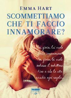 """Leggere Romanticamente e Fantasy: Anteprima """"Scommettiamo che ti faccio innamorare?""""..."""