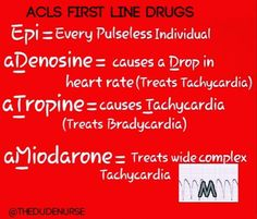 How I remember ACLS first line drugs. ACLS First Line drugs for ACLS algorithms. -Epinephrine given when you have a pulseless patient,… Cardiac Nursing, Pharmacology Nursing, Nursing Tips, Nursing Programs, Free Nursing Ceu, Nursing Board, Nursing Career, Nursing Information, Nursing School Notes