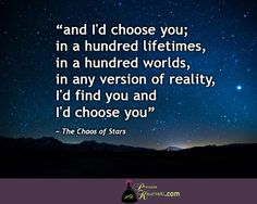 and I still choose you...