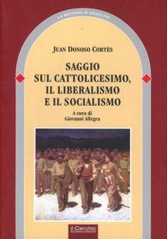 #Saggio sul cattolicesimo il liberalismo e edizione Il cerchio  ad Euro 23.75 in #Il cerchio #Societa politica e comunicazione