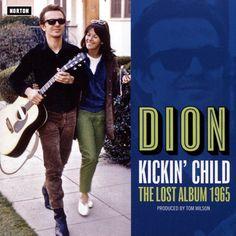 Kickin Child: Lost Columbia Album 1965 - Dion