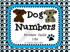Dog Numbers 1-30 from Chantal Gunn on TeachersNotebook.com -  (16 pages)  - Adorable dog-theme classroom numbers 1-30