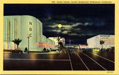 Vintage linen greetings postcard of NBC Radio City at night on Vine Street from Sunset Boulevard in Hollywood, California.  #Hollywood