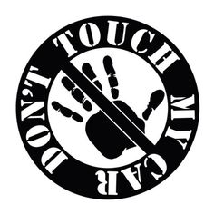 Don-039-t-Touch-My-Car-JDM-Vinyl-Decal-Sticker