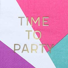 Cocktail Napkins - Set of 50 - Time To Party Napkins - Perfect Beverage Sized Disposable Paper Party Napkins for Showers, Birthday Parties and More