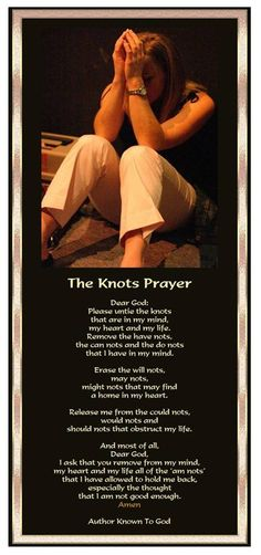 In the name of Jesus Christ, Amen .... The Knot Prayer