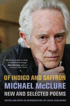 MICHAEL McCLURE  Of Indigo and Saffron