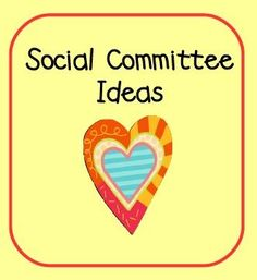 Ideas for School Social Committees