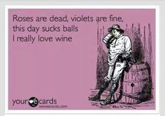 Hilarious. Good day, bad day. Wine day.