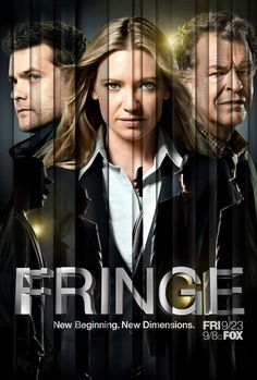 Fringe, FOX  A television drama centered around a female FBI agent who is forced to work with an institutionalized scientist in order to rationalize a brewing storm of unexplained phenomena.