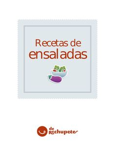recetario-de-ensaladas-7080697 by lacucarachachamiza via Slideshare