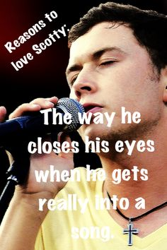 Scotty McCreery is my inspiration. Country Singers, Country Music, Joyce Taylor, Please Remember Me, I Love Him, My Love, Jake Owen, Justin Moore, Scotty Mccreery