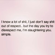 Idgaf Quotes, Bitch Quotes, Real Life Quotes, Sassy Quotes, Sarcastic Quotes, Fact Quotes, Mood Quotes, Qoutes, Humble Quotes