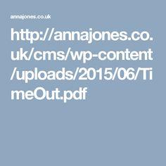 http://annajones.co.uk/cms/wp-content/uploads/2015/06/TimeOut.pdf