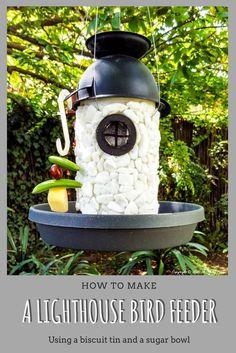 Repurpose a tin can to make this fairy lighthouse bird feeder that both cute and functional