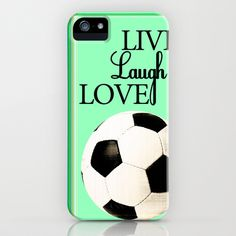Live, Laugh, Love, Soccer iPhone Case by Brett Koehmstedt - $35.00