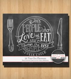 """25 Tear-Out """"People Who Love to Eat"""" Chalk Art Placemats 