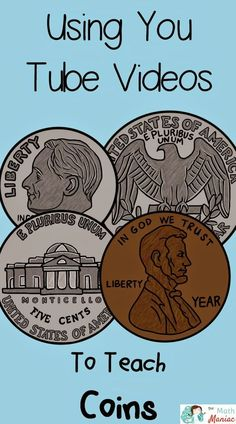 Here are a few of my favorite You Tube videos and songs for teaching coins…