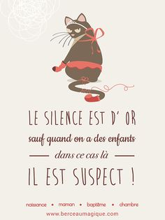 Chuuuuttt c'est la #citation #berceaumagique ! #enfant #betise #silence #lesenfantsontformidables #superparent #vismaviedeparent