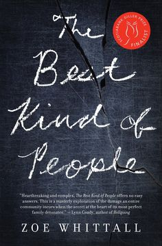 What I'm reading this winter - The Best Kind of People by Zoe Whittall