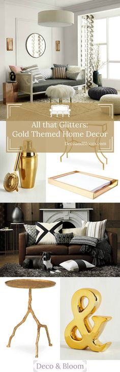 All That Glitters is Gold Home Decor - From the Home Decor Discovery Community at www.DecoandBloom.com