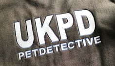 Our new company branding for our fleeces and jackets. UKPD The United Kingdom Pet Detectives